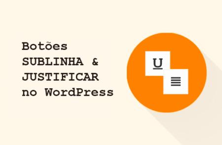 sublinhar-justificar-wordpress